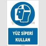 ZY1784 - ISO 7010 Yüz siperi kullan
