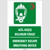 ZY1821 - ISO 7010 Türkçe İngilizce Acil Kaçış Solunum Cihazı, Emergency Escape Breathing Device