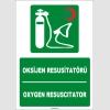 ZY1822 - ISO 7010 Türkçe İngilizce Oksijen Resusitatörü, Oxygen Resuscitator