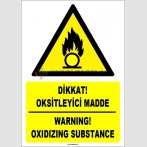 ZY1838 - ISO 7010 Türkçe İngilizce Dikkat Oksitleyici Madde, Warning Oxidizing Substance
