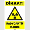 ZY1847 - ISO 7010 Dikkat Radyoaktif Madde