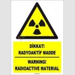 ZY1849 - ISO 7010 Türkçe İngilizce Dikkat Radyoaktif Madde, Warning Radioactive Substance