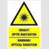 ZY1860 - ISO 7010 Türkçe İngilizce Dikkat Optik Radyasyon, Warning Optical Radiation