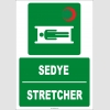 ZY2012 - ISO 7010 Türkçe İngilizce Sedye, Stretcher