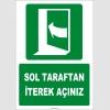 ZY2050 - ISO 7010 Sol Taraftan İterek Açınız