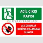 ZY2095 - Acil Çıkış Kapısı, Acil Durumlar Haricinde Kullanılması Yasaktır
