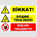 ZY2101 - ISO 7010 Dikkat! Düşme Tehlikesi, Boşluğa Yaklaşmayın