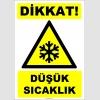 ZY2104 - ISO 7010 Dikkat! Düşük Sıcaklık