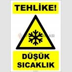 ZY2111 - ISO 7010 Tehlike! Düşük Sıcaklık