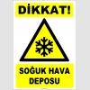ZY2131 - ISO 7010 Dikkat! Soğuk Hava Deposu