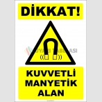 ZY2108 - ISO 7010 Dikkat! Kuvvetli Manyetik Alan