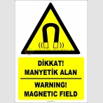 ZY2109 - ISO 7010 Türkçe İngilizce Dikkat! Manyetik Alan, Warning! Magnetic Field