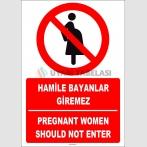 ZY2158 - ISO 7010 Türkçe İngilizce Hamile Bayanlar Giremez, Pregnant Women Should Not Enter
