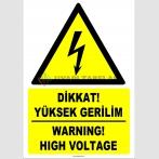 ZY2177 - ISO 7010 Türkçe İngilizce Dikkat! Yüksek Gerilim, Warning! High Voltage