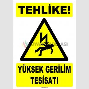 ZY2185 - Tehlike! Yüksek Gerilim Tesisatı