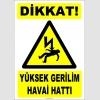 ZY2186 - Dikkat! Yüksek Gerilim Havai Hattı
