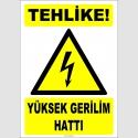 ZY2193 - ISO 7010 Tehlike! Yüksek Gerilim Hattı