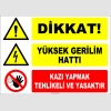 ZY2198 - Dikkat! Yüksek Gerilim Hattı, Kazı Yapmak Tehlikeli ve Yasaktır
