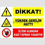 ZY2200 - Dikkat! Yüksek Gerilim Hattı, İş İzni Almadan Kazı Yapmak Tehlikeli ve Yasaktır