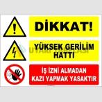 ZY2208 - Dikkat! Yüksek Gerilim Hattı, İş İzni Almadan Kazı Yapmak Tehlikeli ve Yasaktır