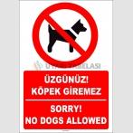 ZY2231 - ISO 7010 Türkçe İngilizce Üzgünüz! Köpek Giremez, Sorry! No Dogs Allowed