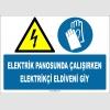 ZY2261 - ISO 7010 Elektrik Panosunda Çalışırken Elektrikçi Eldiveni Giy