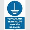 ZY2335 - ISO 7010 Topraklama Terminalini Toprağa Bağlayın