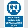 ZY2347 - İki Elinizi Üç Kez Statik Elektrik Topraklama Levhasına Bastırın