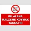 ZY2443  - Bu Alana Malzeme Koymak Yasaktır