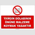 ZY2423  - Yangın Dolabının Önüne Malzeme Koymak Yasaktır