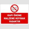 ZY2429  - Kapı Önüne Malzeme Koymak Yasaktır