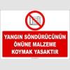 ZY2431  - Yangın Söndürücünün Önüne Malzeme Koymak Yasaktır