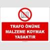 ZY2433  - Trafo Önüne Malzeme Koymak Yasaktır