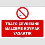 ZY2434  - Trafo Çevresine Malzeme Koymak Yasaktır