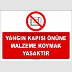 ZY2438  - Yangın Kapısı Önüne Malzeme Koymak Yasaktır