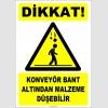 ZY2457 - Dikkat! Konveyör Bant Altından Malzeme Düşebilir