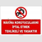 ZY2534 - Makina koruyucularını iptal etmek tehlikeli ve yasaktır