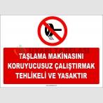ZY2563 - Taşlama Makinasını Koruyucusuz Çalıştırmak Tehlikeli ve Yasaktır
