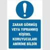 ZY2577 - Zarar görmüş veya yıpranmış kişisel koruyucuları amirine bildir