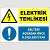 ZY2637 - Elektrik Tehlikesi, Şalteri Açmadan Önce İlgilileri Uyar