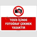 ZY2740 - Tesis İçinde Fotoğraf Çekmek Yasaktır