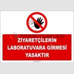 ZY2745 - Ziyaretçilerin Laboratuvara Girmesi Yasaktır