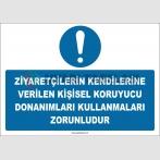 ZY2746 - Ziyaretçilerin Kendilerine Verilen Kişisel Koruyucu Donanımları Kullanmaları Zorunludur