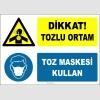 ZY2816 - Dikkat! Tozlu Ortam, Toz Maskesi Kullan