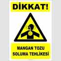 ZY2847 - Dikkat! Mangan Tozu Soluma Tehlikesi