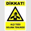 ZY2862 - Dikkat! Alçı Tozu Soluma Tehlikesi