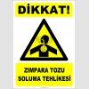 ZY2863 - Dikkat! Zımpara Tozu Soluma Tehlikesi