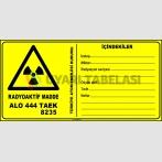 ZY2923 - ISO 7010 Dikkat! Radyoaktif Madde, İçindekiler, Alo 444 TAEK