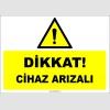 ZY3022 - Dikkat! Cihaz Arızalı