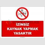 ZY3031 - İzinsiz Kaynak Yapmak Yasaktır